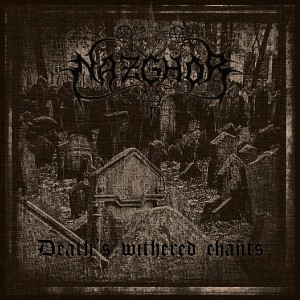 NAZGHOR - Death's Withered Chants (CD)
