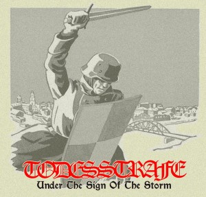 TODESSTRAFE - Under The Sign Of The Storm (LP)