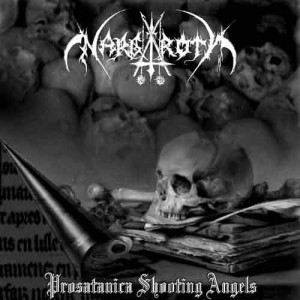 NARGAROTH - Prosatanica Shooting Angels (LP)