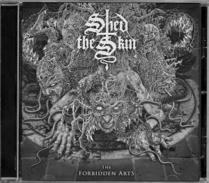 SHED THE SKIN - The Forbidden Arts (CD)