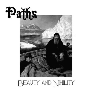 PATHS - Beauty & Nihility (CD)