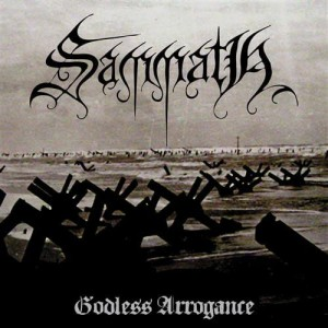 SAMMATH -  Godless Arrogance (CD)