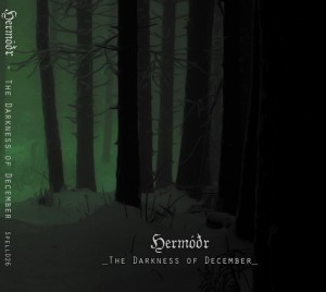 HERMODR - The Darkness of December (digipak)