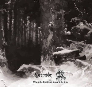 HERMODR & IS - When the Frost has Stopped the Time (CD)