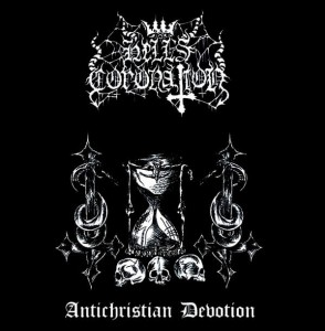 HELL'S CORONATION - Antichristian Devotion (CD)