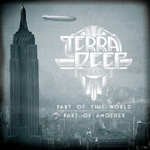 TERRA DEEP -  Part Of This World (CD)