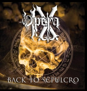 OPERA IX - Back To Sepulcro (CD)