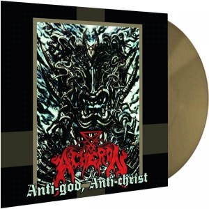 ACHERON - Anti-God, Anti-Christ (LP)